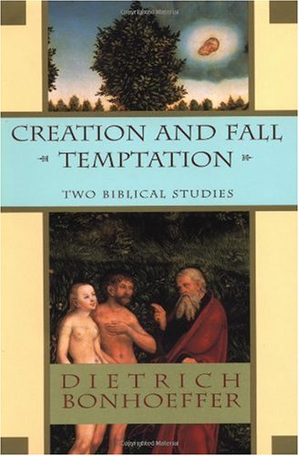 Creation and Fall Temptation Two Biblical Studies  1997 (Reprint) edition cover