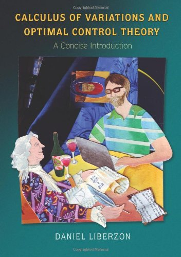 Calculus of Variations and Optimal Control Theory A Concise Introduction  2012 edition cover