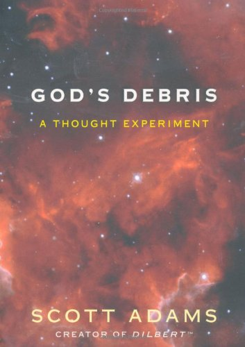 God's Debris A Thought Experiment  2004 edition cover