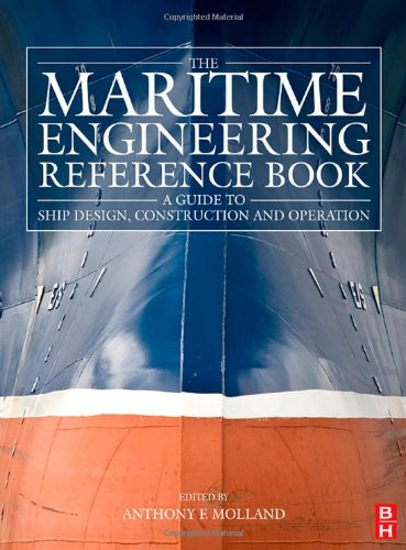 Maritime Engineering Reference Book A Guide to Ship Design, Construction and Operation  2008 edition cover
