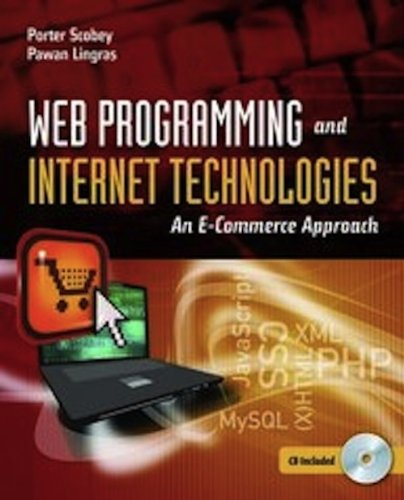 Web Programming and Internet Technologies An E-Commerce Approach  2013 (Revised) edition cover