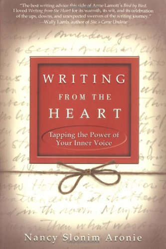 Writing from the Heart Tapping the Power of Your Inner Voice N/A edition cover