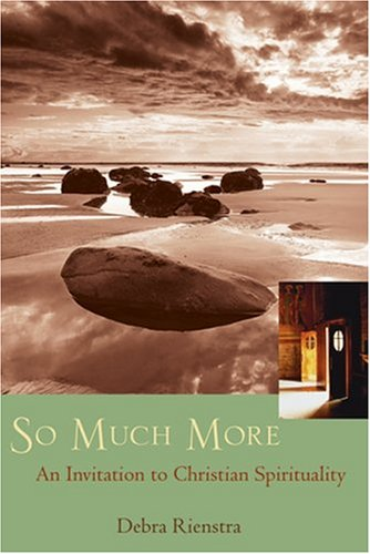So Much More An Invitation to Christian Spirituality  2005 edition cover