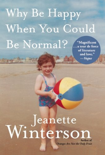 Why Be Happy When You Could Be Normal?  N/A edition cover