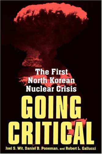 Going Critical The First North Korean Nuclear Crisis  2004 edition cover