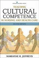 Teaching Cultural Competence in Nursing and Health Care 2/e   2010 edition cover