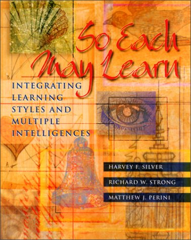 So Each May Learn Integrating Learning Styles and Multiple Intelligences  2000 edition cover