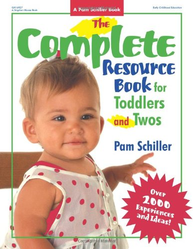 Complete Resource Book for Toddlers and Twos Over 2000 Experiences and Ideas  2003 edition cover