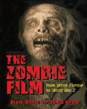 Zombie Film From White Zombie to World War Z  2014 edition cover