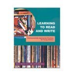 Learning to Read and Write Developmentally Appropriate Practices for Young Children  2000 edition cover