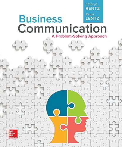 Business Communication: A Problem-solving Approach  2017 9781259565878 Front Cover