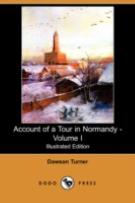 Account of a Tour in Normandy -  N/A 9781406567878 Front Cover