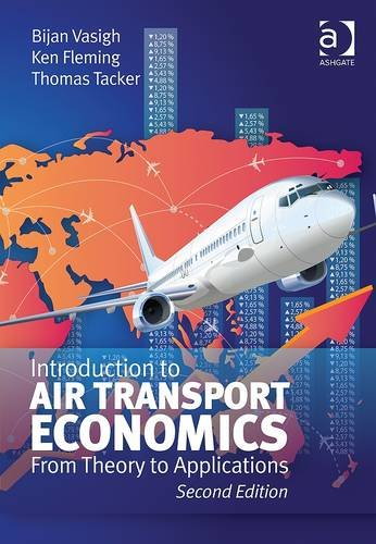 Introduction to Air Transport Economics From Theory to Applications 2nd 2013 (Revised) edition cover
