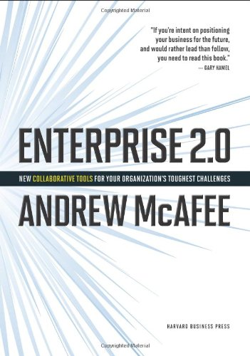 Enterprise 2.0 New Collaborative Tools for Your Organization's Toughest Challenges  2009 edition cover