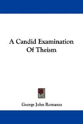 Candid Examination of Theism N/A edition cover