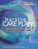 Nursing Care Plans Transitional Patient and Family Centered Care 6th 2014 (Revised) edition cover
