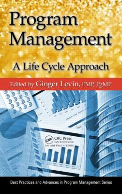 Program Management A Life Cycle Approach  2012 edition cover