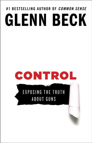 Control Exposing the Truth about Guns  2013 edition cover