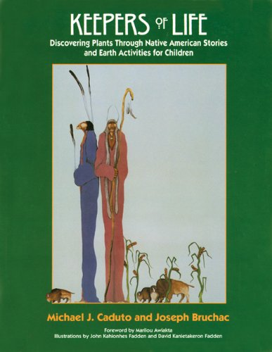 Keepers of Life Discovering Plants Through Native American Stories and Earth Activities for Children  1998 (Reprint) edition cover