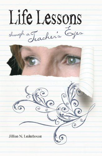 Life Lessons Through a Teacher's Eyes  2008 edition cover