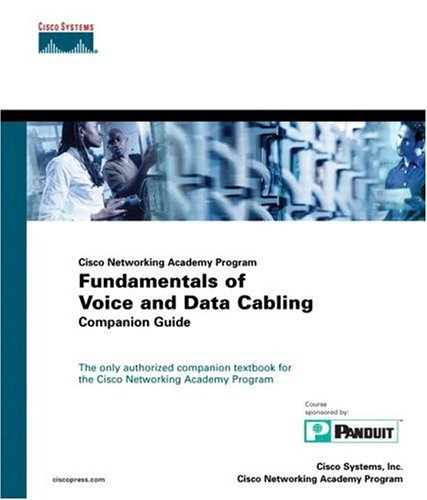 Fundamentals of Voice and Data Cabling Companion Guide   2003 (Abridged) edition cover