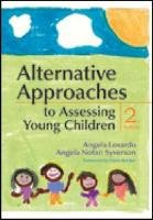 Alternative Approaches to Assessing Young Children  2nd 2011 edition cover