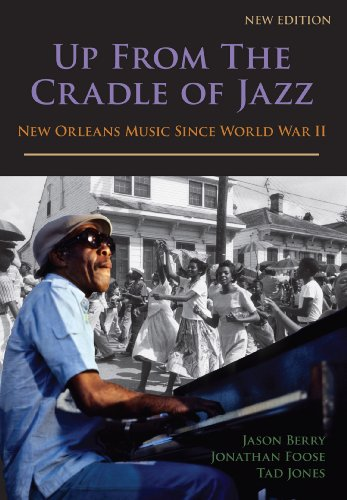 Up from the Cradle of Jazz : New Orleans Music since World War II  2009 edition cover