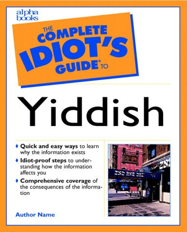 Complete Idiot's Guide to Learning Yiddish   2000 (Abridged) 9780028633879 Front Cover