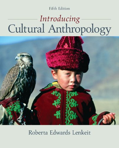 Introducing Cultural Anthropology  5th 2012 9780078034879 Front Cover