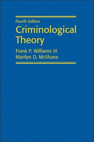 Criminological Theory  4th 2004 edition cover