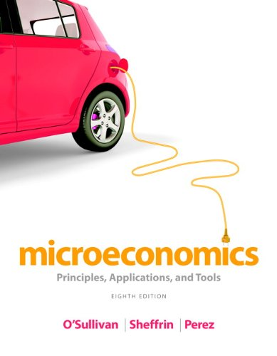 Microeconomics Principles, Applications, and Tools 8th 2014 9780133403879 Front Cover