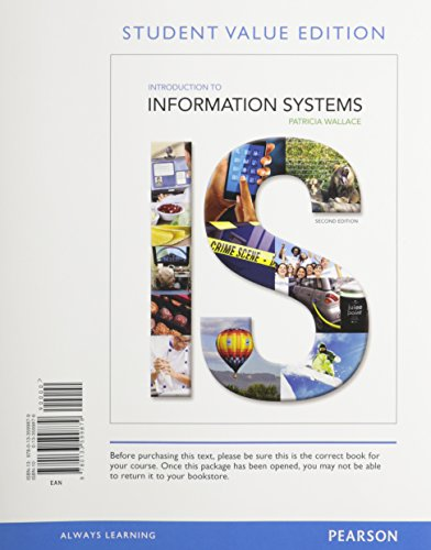 Introduction to Information Systems, Student Value Edition  2nd 2015 edition cover