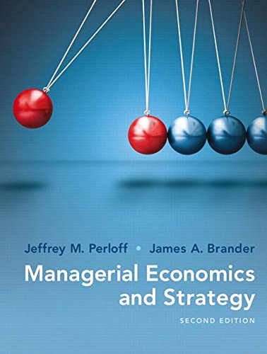 Managerial Economics and Strategy:   2016 9780134167879 Front Cover