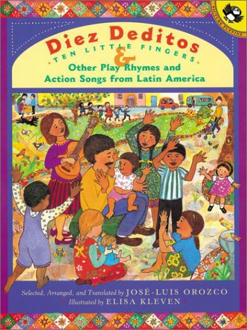 Diez Deditos and Other Play Rhymes and Action Songs from Latin America  N/A 9780142300879 Front Cover