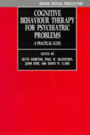 Cognitive Behaviour Therapy for Psychiatric Problems A Practical Guide  1989 edition cover