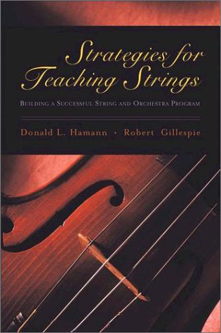 Strategies for Teaching Strings Building a Successful String and Orchestra Program  2003 edition cover
