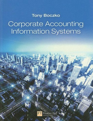Corporate Accounting Information Systems   2008 9780273684879 Front Cover