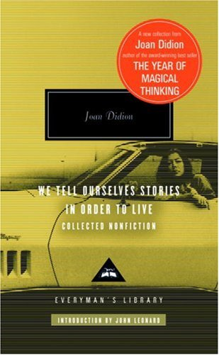 We Tell Ourselves Stories in Order to Live Collected Nonfiction  2006 edition cover