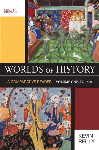 Worlds of History to 1550 A Comparative Reader 4th 2010 edition cover