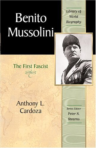 Benito Mussolini The First Fascist  2006 edition cover