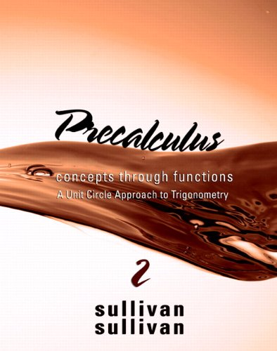 Precalculus Concepts Through Functions - A Unit Circle Approach to Trigonometry 2nd 2011 edition cover