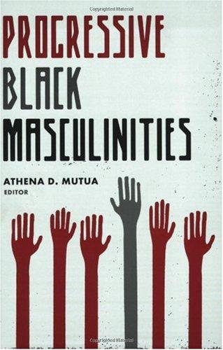 Progressive Black Masculinities   2007 edition cover