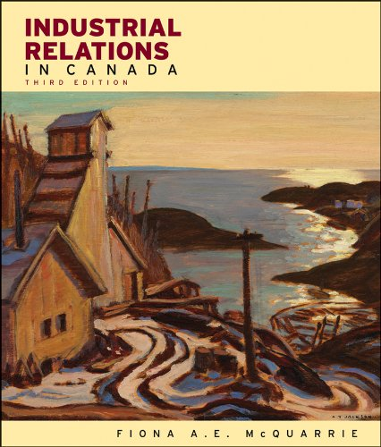 Industrial Relations in Canada  3rd 2011 9780470678879 Front Cover