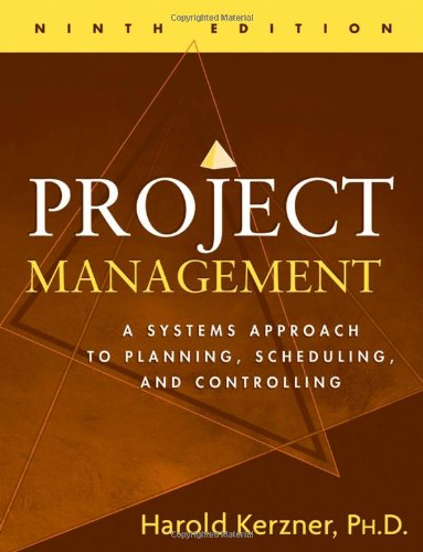 Project Management A Systems Approach to Planning, Scheduling, and Controlling 9th 2006 (Revised) edition cover