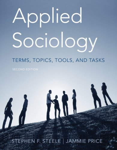 Applied Sociology Terms, Topics, Tools, and Tasks 2nd 2008 (Revised) 9780495006879 Front Cover