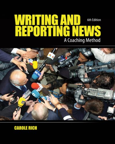 Writing and Reporting News A Coaching Method 6th 2010 edition cover