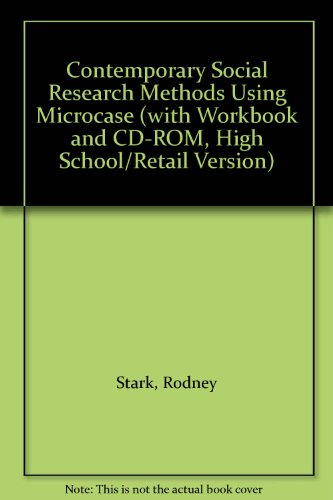 Contemporary Social Research Methods Using Microcase  3rd 2002 (Workbook) 9780534581879 Front Cover