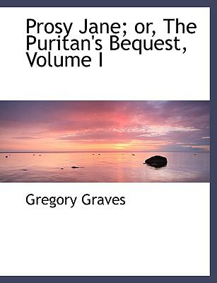 Prosy Jane: Or, the Puritan's Bequest  2008 edition cover
