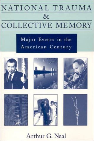 National Trauma and Collective Memory Major Events in the American Century  1998 edition cover