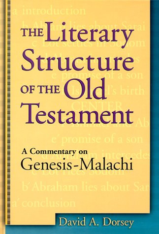 Literary Structure of the Old Testament A Commentary on Genesis-Malachi N/A 9780801021879 Front Cover